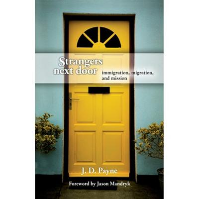 Book Review of Strangers Next Door Immigration Migration and Mission   Moses on Missions  sc 1 st  Moses on Missions - WordPress.com & Book Review of Strangers Next Door: Immigration Migration and ...